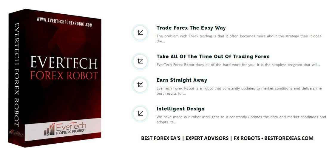 EverTech Forex Robot Review - Best Expert Advisor For Long-Term FX Profits And 100% Automated Forex EA For The Metatrader 4 (MT4) Trading Platform